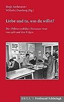 Liebe Und Tu, Was Du Willst?: Die 'pillenenzyklika' Humanae Vitae Von 1968 Und Ihre Folgen (Kommission Fur Zeitgeschichte - Reihe C)