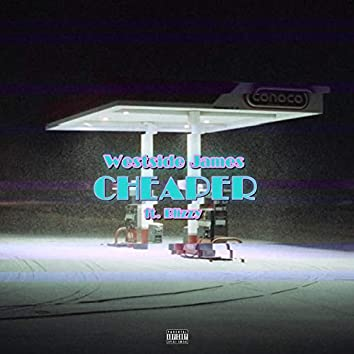 Cheaper (feat. Blizzy)