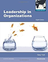 By Gary A. Yukl - Leadership in Organizations (Global ed of 8th Revised ed) (2012-03-23) [Paperback]