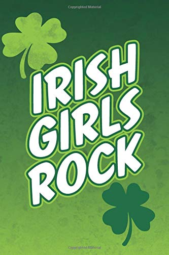 Irish Girls Rock: Blank Lined Notebook, Journal or Diary