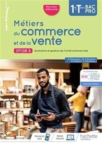 Métiers du commerce et de la vente option A 1re/Term Bac Pro - livre élève - Éd. 2020 (2020)