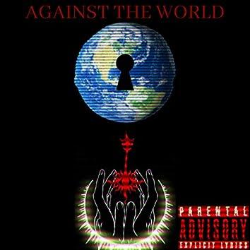 AGA1NST TH3 WORLD