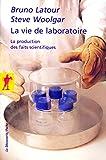 La vie de laboratoire