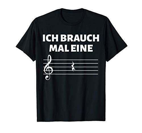 Ich brauch mal eine Pause Musiker Musiklehrer Geschenk T-Shirt