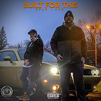 Built For This (feat. ABG)