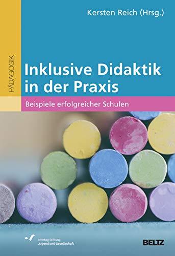Inklusive Didaktik in der Praxis: Beispiele erfolgreicher Schulen