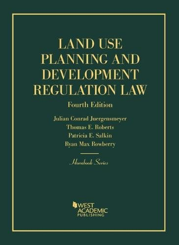 Compare Textbook Prices for Land Use Planning and Development Regulation Law Hornbooks 4 Edition ISBN 9781634593069 by Juergensmeyer, Julian,Roberts, Thomas,Salkin, Patricia,Rowberry, Ryan