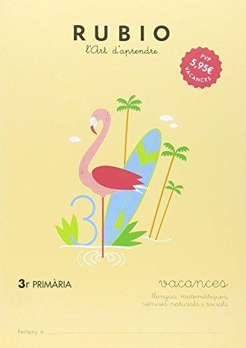 Ediciones Técnicas Rubio - Editorial Rubio Vacances 3r Primària (català): 4 (Vacances RUBIO...