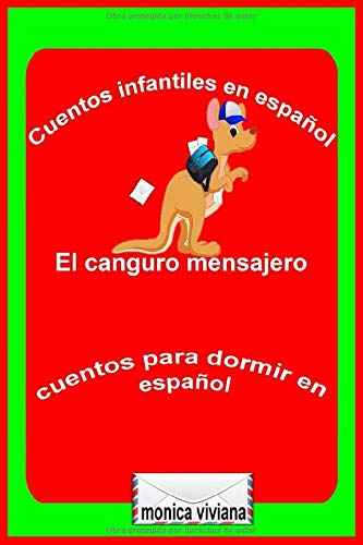 Cuentos infantiles en español El canguro mensajero Cuentos para dormir en español