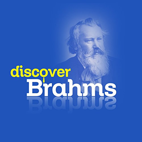 Discover Brahms