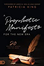 A Prophetic Manifesto for the New Era: 20 Prophetic Words for the 2020s