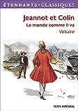 Jeannot et Colin - Le monde comme il va - Flammarion - 25/05/2012