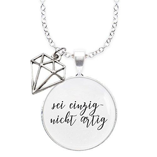 Spruchketten BY LIEBLICHKEITEN Nickelfreie Kette mit Sterlingsilber-Legierung 80 cm mit Anhänger Spruch in 2,5cm großer Glaslinse und Charm Diamant: sei einzig - Nicht artig