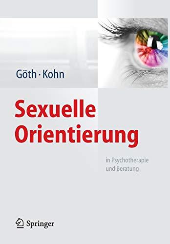 Sexuelle Orientierung: in Psychotherapie und Beratung