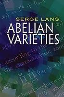 Abelian Varieties (Dover Books on Mathematics)