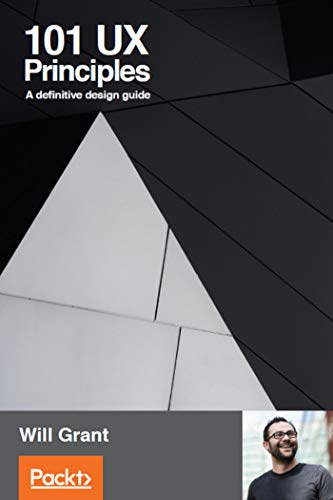 101 UX Principles: A definitive design guide (English Edition)