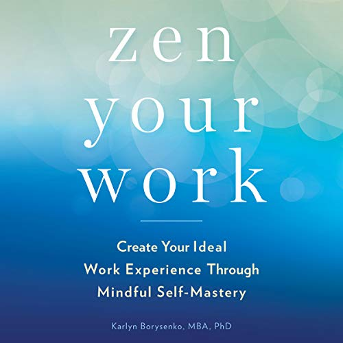 Zen Your Work audiobook cover art