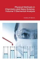 Physical Methods in Chemistry and Nano Science. Volume 1: Elemental Analysis