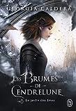 Les Brumes de Cendrelune, Tome 1 - Le jardin des âmes