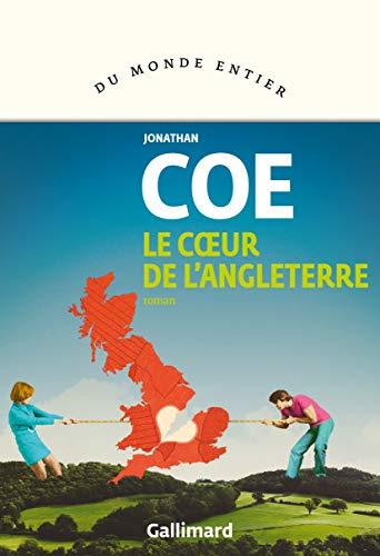 Le Cœur de l'Angleterre - Jonathan Coe