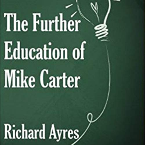 The Further Education of Mike Carter cover art