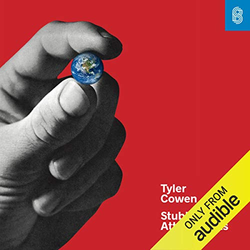 Stubborn Attachments Audiobook By Tyler Cowen cover art