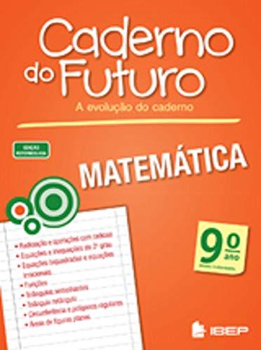 Caderno do Futuro Matemática. 9º Ano