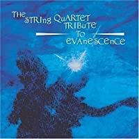 String Quartet Tribute to Evanescence by String Tribute to Evanescence (2013-05-03)