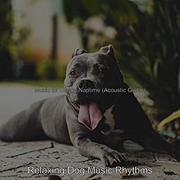Music for Doggy Naptime (Acoustic Guitar)