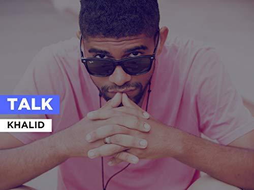 Talk im Stil von Khalid