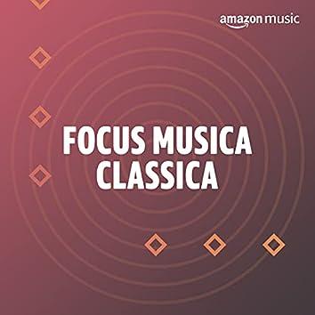 Focus musica classica