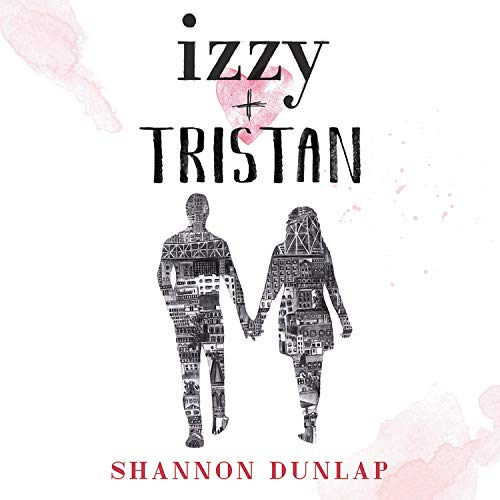 Izzy + Tristan  By  cover art