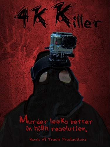 4K Killer