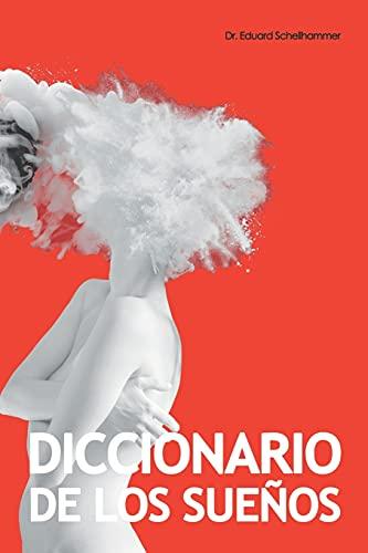Diccionario de Los Sueños: Interpretacion, Simbolos & Significados