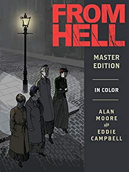 From Hell: Master Edition (English Edition) par [Alan Moore, Eddie Campbell]