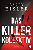 Das Killer-Kollektiv - Barry Eisler