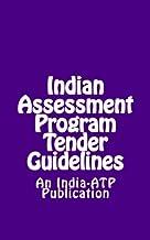 Indian Assessment Program Tender Guidelines