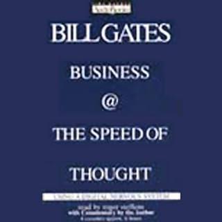 Business @ the Speed of Thought     Using a Digital Nervous System              Autor:                                                                                                                                 Bill Gates (Founder,                                                                                        CEO,                                                                                        Microsoft)                               Sprecher:                                                                                                                                 Roger Steffens,                                                                                        Bill Gates                      Spieldauer: 6 Std. und 21 Min.     5 Bewertungen     Gesamt 3,6
