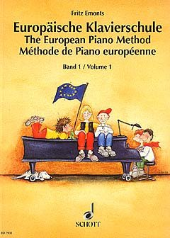 EUROPAEISCHE KLAVIERSCHULE 1 - arrangiert für Klavier [Noten / Sheetmusic] Komponist: EMONTS FRITZ