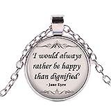 Jane Eyre - Collana con citazione'Rather be Happy'