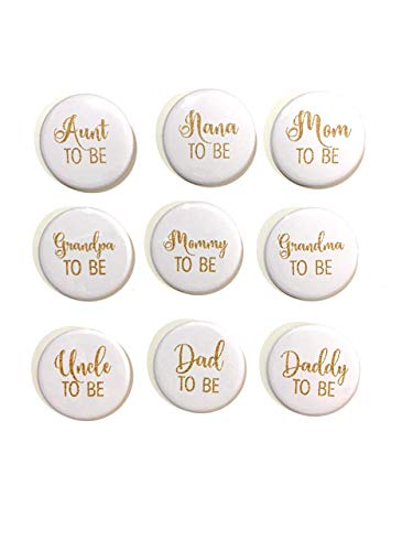 """1 pc Mom Dad Mommy Daddy Aunt Uncle Grandma Grandpa Nana Papa TO BE Baby Shower Gift Favors badge pin 2.25"""" DIAMETER pinback button Back White FAUX Gold Glitter"""