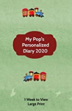 My Pop's Personalized Diary 2020: Large Print A week to view diary with space for reminders & notes