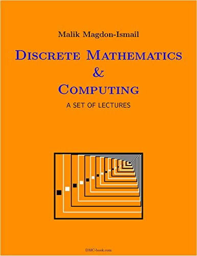 Compare Textbook Prices for Discrete Mathematics & Computing: A Set of Lectures  ISBN 9780578567877 by Malik Magdon-Ismail