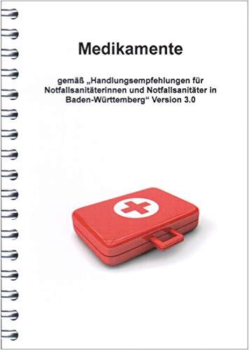 Medikamente für Notfallsanitäter nach Handlungsempfehlungen 3.0