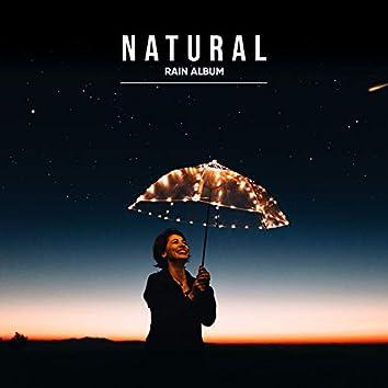 19 Natural Rain Album for Calm Inside