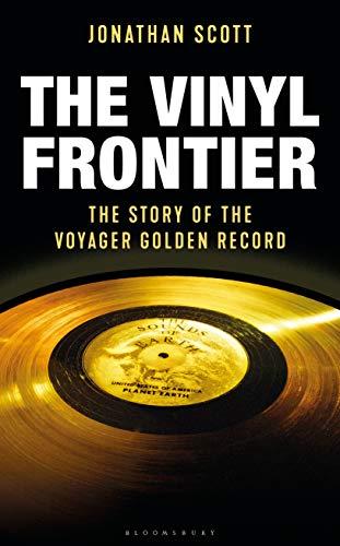 The Vinyl Frontier: The Story of NASA's Interstellar Mixtape