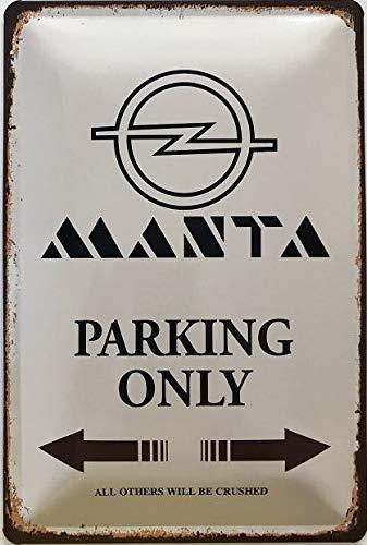 Deko7 Blechschild 30 x 20 cm Opel Manta Parking only braun