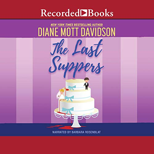 The Last Suppers Audiobook By Diane Mott Davidson cover art