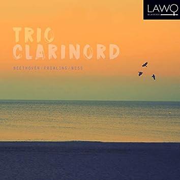 Trio ClariNord: Beethoven/Frühling/Ness