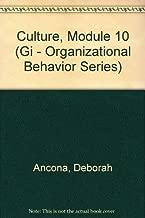 Culture, Module 10: Managing for the Future (Gi - Organizational Behavior Series)